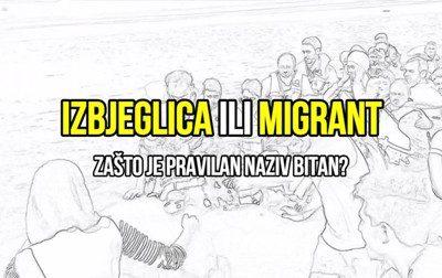 Edukativni video - Izbjeglica ili migrant (zasto je pravilan naziv bitan)